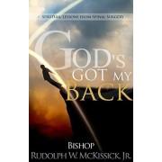 God's Got My Back by Jr. Rudolph W McKissick