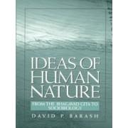 Ideas of Human Nature by David P. Barash