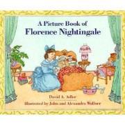 A Picture Book of Florence Nightingale by David A Adler