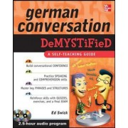 German Conversation Demystified with Two Audio CDs by Ed Swick