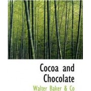 Cocoa and Chocolate by Walter Baker & Co