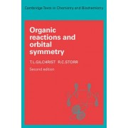 Organic Reactions and Orbital Symmetry by T. L. Gilchrist