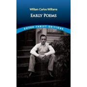Early Poems by Williams/William Carlos