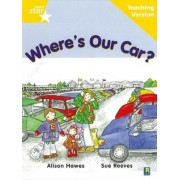 Rigby Star Guided Reading Yellow Level: Where's Our Car? Teaching Version