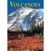Volcanoes in America's National Parks by Robert Decker