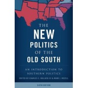 The New Politics of the Old South by Mark J. Rozell