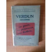 Guides Illustres Michelin Des Champs De Bataille (1914-1918) Verdun Argonne Un Guide, Un Panorama, Une Histoire