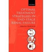 Optimal Treatment Strategies in End-stage Renal Failure by Claude Jacobs