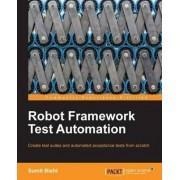 Robot Framework Test Automation by Sumit Bisht