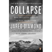 Collapse.How Societies Choose to Fail or Succeed.