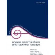 Shape Optimization and Optimal Design by John Cagnol