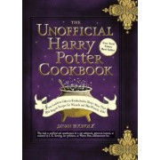 The Unofficial Harry Potter Cookbook: From Cauldron Cakes to Knickerbocker Glory--More Than 150 Magical Recipes for Wizards and Non-Wizards Alike, Hardcover