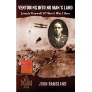 Venturing into No Man's Land by John Ramsland