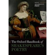 The Oxford Handbook of Shakespeare's Poetry by Jonathan Post