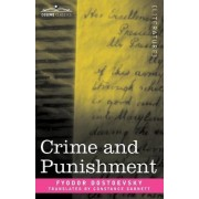 Crime and Punishment by Fyodor Mikhailovich Dostoevsky