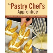The Pastry Chef's Apprentice by Mitch Stamm