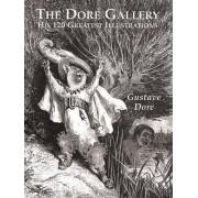 Gustave Dore The Dore Gallery (Dover Fine Art, History of Art)