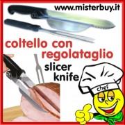 COLTELLO CON REGOLATAGLIO + OMAGGIO