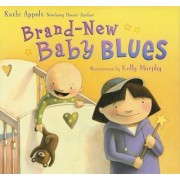 Brand-New Baby Blues by Kathi Appelt