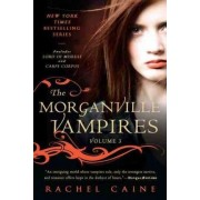 The Morganville Vampires, Volume 3 by Rachel Caine