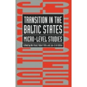 Transition in the Baltic States: Micro-Level Studies