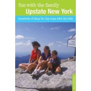 Fun with the Family Upstate New York by Mary Lynn Blanks