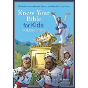 Know Your Bible for Kids Collection: 399 Need-To-Know People, Places, and Ideas from God's Word