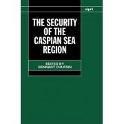 The Security of the Caspian Sea Region by Gennady Chufrin