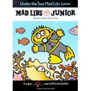 Under the Sea Mad Libs Junior by Jennifer Frantz