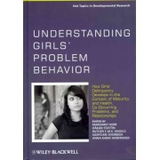 Understanding Girls' Problem Behavior by Margaret Kerr