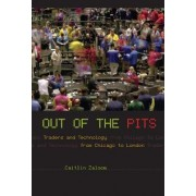 Out of the Pits by Caitlin Zaloom
