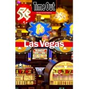 Time Out Las Vegas City Guide by Time Out Guides Ltd.