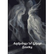 Anthology of Ghost Stories