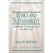 Ethics and Sustainability by Lisa H. Newton