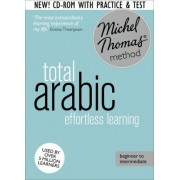 Total Arabic Foundation Course: Learn Arabic with the Michel Thomas Method by Jane Wightwick