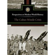 The Cuban Missile Crisis by Myra Immell