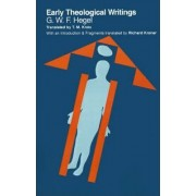 Early Theological Writings by G. W. F. Hegel