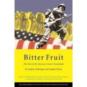 Bitter Fruit by Stephen Schlesinger