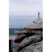 Oxford Bookworms Library: Level 2:: Dead Man's Island by John Escott