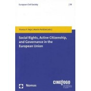 Social Rights, Active Citizenship, and Governance in the European Union by Associate Professor Thomas P Boje