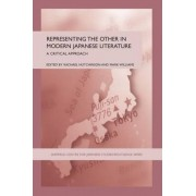 Representing the Other in Modern Japanese Literature by Rachael Hutchinson