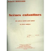 Scenes Enfantines - Cahier 2 : Souvenir De Vacances + La Complainte Du Petit Mendiant + La Bavarde + Reves Heureux + Jeux Sur La Plage.