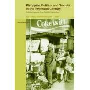 Philippine Politics and Society in the Twentieth Century by Eva-Lotta Hedman