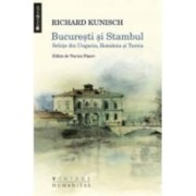 Bucuresti Si Stambul - Richard Kunisch