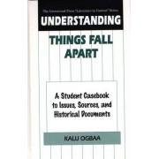 Understanding Things Fall Apart by Kalu Ogbaa