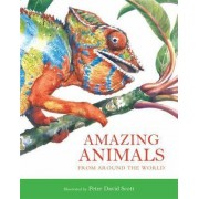 Amazing Animals by Peter Scott