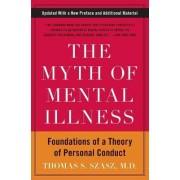 The Myth of Mental Illness by Thomas S. Szasz