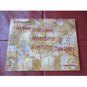 Textile Abenteuer Adventures Aventures Textiles by Mirjam Pet-Jacobs