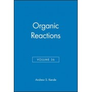 Organic Reactions by Andrew S. Kende