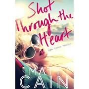 Shot Through The Heart by Matt Cain